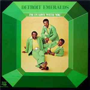Detroit Emeralds - I'm In Love With You flac album
