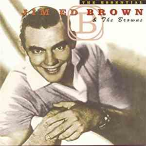 Jim Ed Brown And The Browns  - The Essential flac album