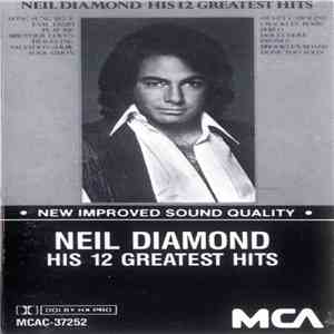 Neil Diamond - His 12 Greatest Hits flac album