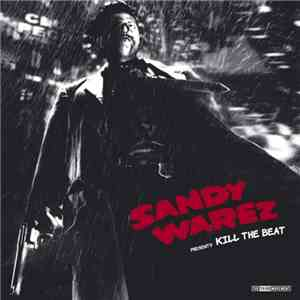 Sandy Warez - Kill The Beat flac album