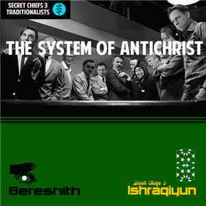 Secret Chiefs 3 - The System Of Antichrist / Bereshith flac album