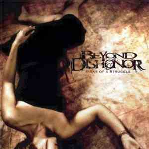 Beyond Dishonor - Signs of a Struggle flac album