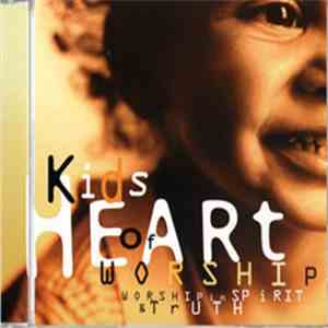 Heart Of Worship - Kids flac album