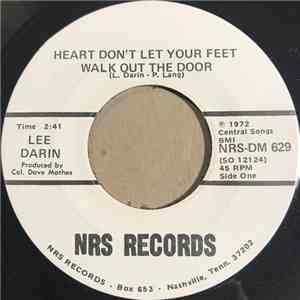 Lee Darin - Heart Don't Let Your Feet Walk Out The Door / Welcome Home flac album