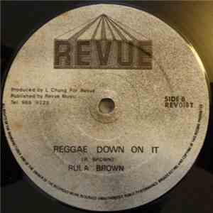 Rula Brown - I Don't Wanna Live Mylife Without You / Reggae Down On It flac album