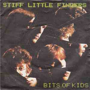 Stiff Little Fingers - Bits Of Kids flac album