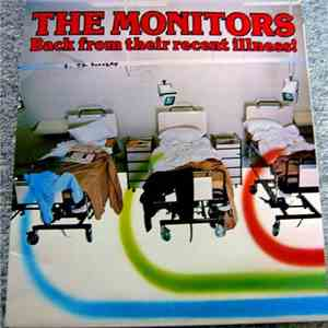 The Monitors  - Back From Their Recent Illness! flac album