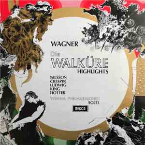 Wagner - Vienna Philharmonic, Solti - Die Walküre - Highlights flac album