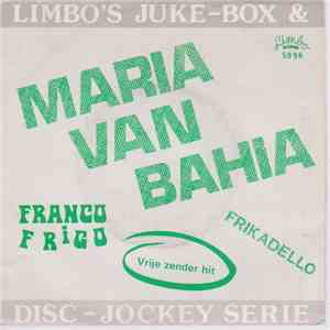 Franco Frigo, The Young Stars  - Maria Van Bahia flac album