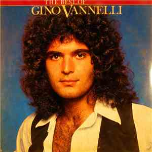 Gino Vannelli - The Best Of Gino Vannelli flac album