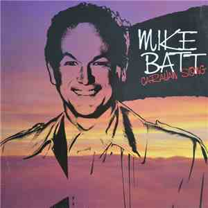 Mike Batt - Caravan Song flac album