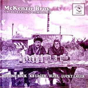 McKenzie Bros. - Rolling Rock / KB Lager / Blitz / Lucky Lager flac album