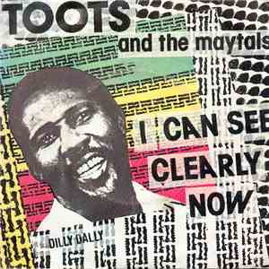 Toots & The Maytals - I Can See Clearly Now flac album