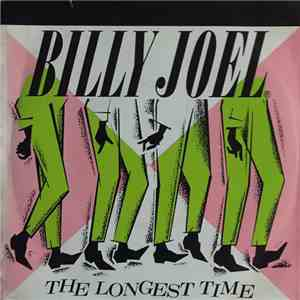Billy Joel - The Longest Time flac album