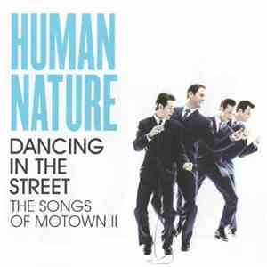 Human Nature - Dancing In The Street (The Songs Of Motown II) flac album