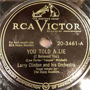 Larry Clinton And His Orchestra - You Told A Lie / Sicilian Tarantella flac album
