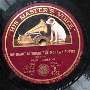 Paul Robeson - My Heart Is Where The Mohawk Flows / The Folks I Used To Know flac album