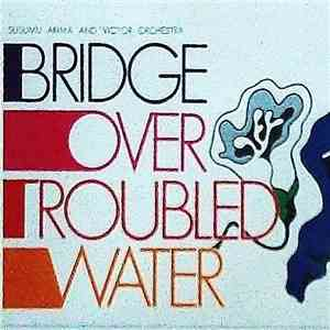 Susumu Arima And Victor Orchestra - Bridge Over Troubled Water flac album