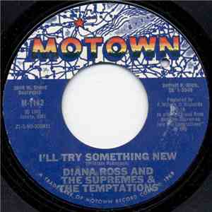 Diana Ross And The Supremes & The Temptations - I'll Try Something New / The Way You Do The Things You Do flac album