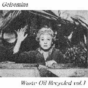 Gelsomina - Waste Oil Recycled Vol. 1 flac album