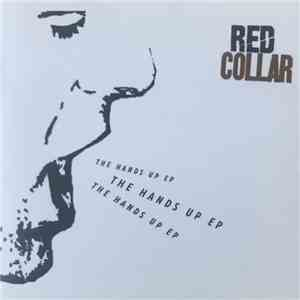 Red Collar - The Hands Up EP flac album
