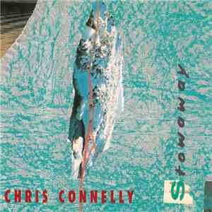 Chris Connelly - Stowaway flac album