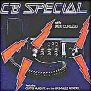 Dick Curless Featuring Curtis McPeake And The Nashville Pickers - CB Special flac album