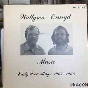 Ernryd - Wallgren, Bengt Ernryd & Jan Wallgren - Music - Early Recordings 1964-1968 flac album