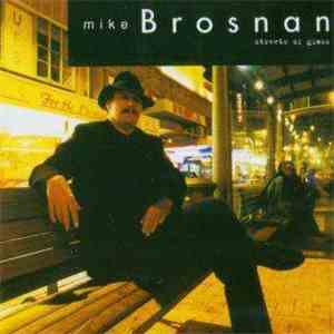 Mike Brosnan  - Streets Of Glass flac album