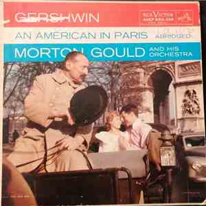 Morton Gould And His Orchestra - Gershwin: An American In Paris (Abridged) flac album