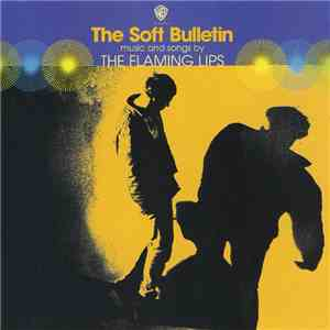 The Flaming Lips - The Soft Bulletin flac album