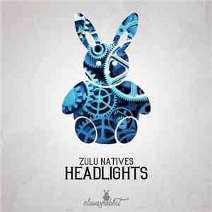 Zulu Natives - Headlights flac album