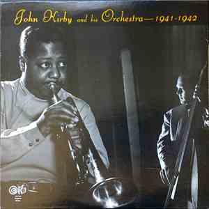 John Kirby And His Orchestra - 1941-1942 flac album