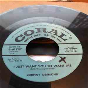 Johnny Desmond - I Just Want You To Want Me / (Espanharlem) That's Where I Shine flac album