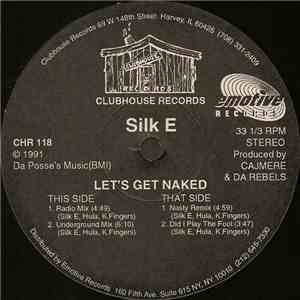 Silk E - Let's Get Naked flac album
