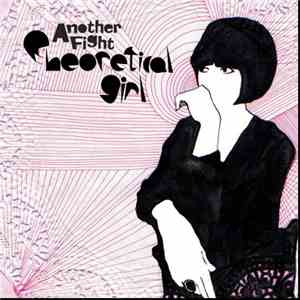 Theoretical Girl - Another Fight flac album