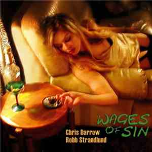 Chris Darrow & Robb Strandlund - Wages Of Sin flac album