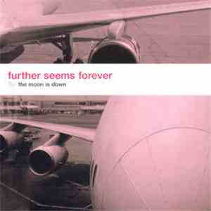 Further Seems Forever - The Moon Is Down flac album