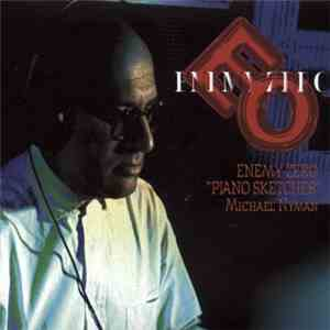 "Michael Nyman - Enemy Zero ""Piano Sketches"" flac album"