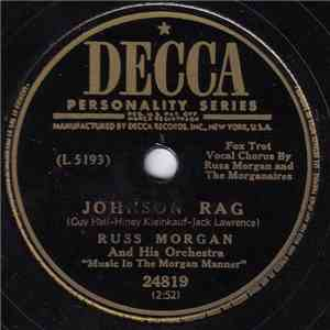 "Russ Morgan And His Orchestra ""Music In The Morgan Manner"" - Johnson Rag / Where Are You Blue Eyes? flac album"