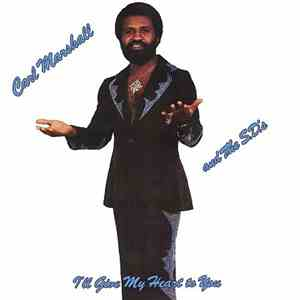 Carl Marshall & The S.D.'S - I'll Give My Heart To You flac album