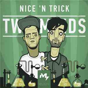 Nice 'N Trick - Two Minds flac album