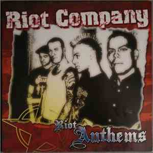 Riot Company - Riot Anthems flac album