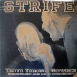 Strife - Truth Through Defiance (Unreleased And Rare Recordings) flac album