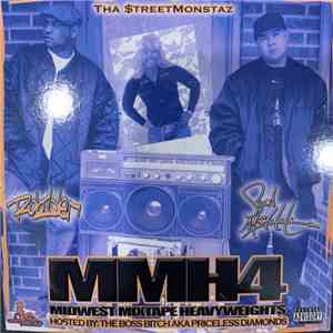 Tha $treetmonstaz - MMH4 (Midwest Mixtape Heavyweights Vol. 4) flac album