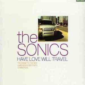 The Sonics - Have Love Will Travel flac album