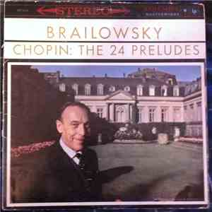Brailowsky, Chopin - The 24 Preludes flac album