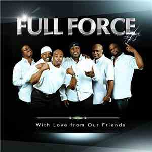 Full Force - With Love From Our Friends flac album