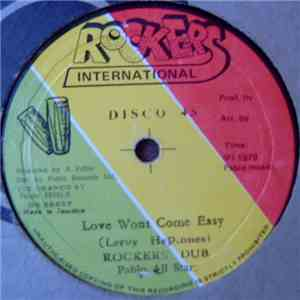Leroy Heptones / Jachob Miller - Love Won't Come Easy / Keep On Knocking flac album