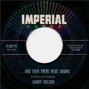 Sandy Nelson - ... And Then There Were Drums flac album